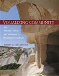 Visualizing Community - Art, Material Culture, and Settlemen