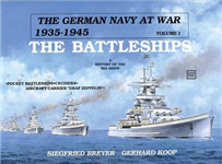 The German Navy at War: Vol. I, The Battleships
