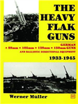 The Heavy Flak Guns 1933-1945