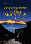 Conversations with Sacred Mountains