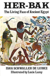 Her-Bak: Living Face of Ancient Egypt