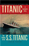 Titanic: A Survivor\'s Story & The Sinking of the S.S. Titanic