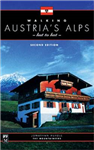 Walking Austria\'s Alps, Hut to Hut