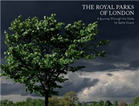 The Royal Parks of London: A Walk Through the Parks