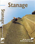 Stanage - the Definitive Guide: All Routes, All the Bouldering from the BMC: 2007