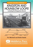 Kingston and Hounslow Loops: Including the Shepperton Branch