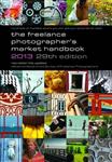 The Freelance Photographer\'s Market Handbook: 2013