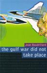 Gulf War Did Not Take Place