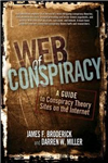 Web of Conspiracy: A Guide to Conspiracy Theory Sites on the Internet