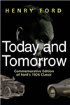 Today and Tomorrow: Commemorative Edition of Ford\'s 1926 Classic