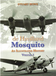 De Havilland Mosquito: An Illustrated History