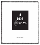 4 Dada Suicides