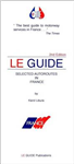 Le Guide Selected Autoroutes France