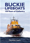 Buckie Lifeboats: 150 Years of Gallantry
