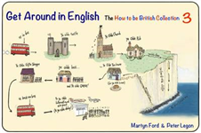 Get Around in English: The How to be British Collection 3: No 3