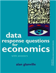 Data Response Questions for Economics: With Answers