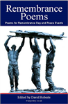 Remembrance Poems and Readings: For Remembrance Events and Reflection on Matters of War and Peace