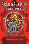 The Rings of Doom: Grim Gruesome Viking Villain
