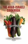 The Arab Israeli Cookbook: The Play