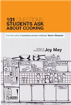 101 Questions Students Ask About Cooking