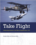 Take Flight: Celebrating Aviation in the West of England Since 1910