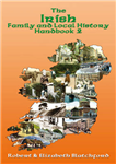 The Irish Family and Local History: Handbook 2