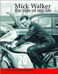 Mick Walker: The Ride of My Life