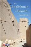 An Englishman in Riyadh