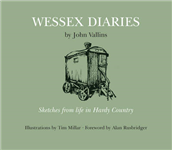 Wessex Diaries: Sketches from the Life in Hardy Country