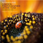 International Garden Photographer of the Year: Images of a Green Planet: Bk. 5
