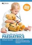 Unofficial Guide to Paediatrics: Core Paediatric Curriculum,
