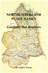 Northumberland Place Names: Goodwife Hot & Others