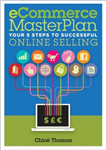 ECommerce MasterPlan: Your 5 Steps to Successful Online Selling