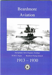 Beardmore Aviation: The Story of a Scottish Industrial Giant\'s Aviation Activities