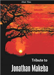 Tribute to Jonathan Makeba
