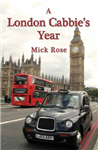 A London Cabbie\'s Year