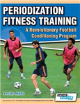 Periodization Fitness Training - A Revolutionary Football Co