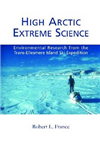High Arctic Extreme Science: Environmental Research from the Trans-Ellesmere Island Ski Expedition