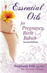 Essential Oils for Pregnancy, Birth & Babies