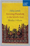 Holy Lands: Reviving Pluralism in the Middle East