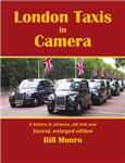 London Taxis in Camera: A History in Pictures, Old and New