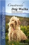 Countryside Dog Walks - Greater Manchester