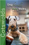 Dog Friendly Pub Walks: Cotswolds