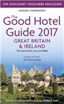 Good Hotel Guide 2017 Great Britain & Ireland
