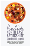 Relish North East and Yorkshire - Second Helping: Original R