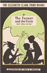 The Farmer and the Fairy: And Other Stories