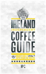 Ireland Independent Coffee Guide No.1