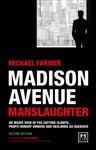 Madison Avenue Manslaughter