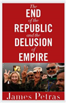 End of the Republic and the Delusion of Empire