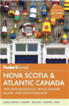 Fodor\'s Nova Scotia & Atlantic Canada